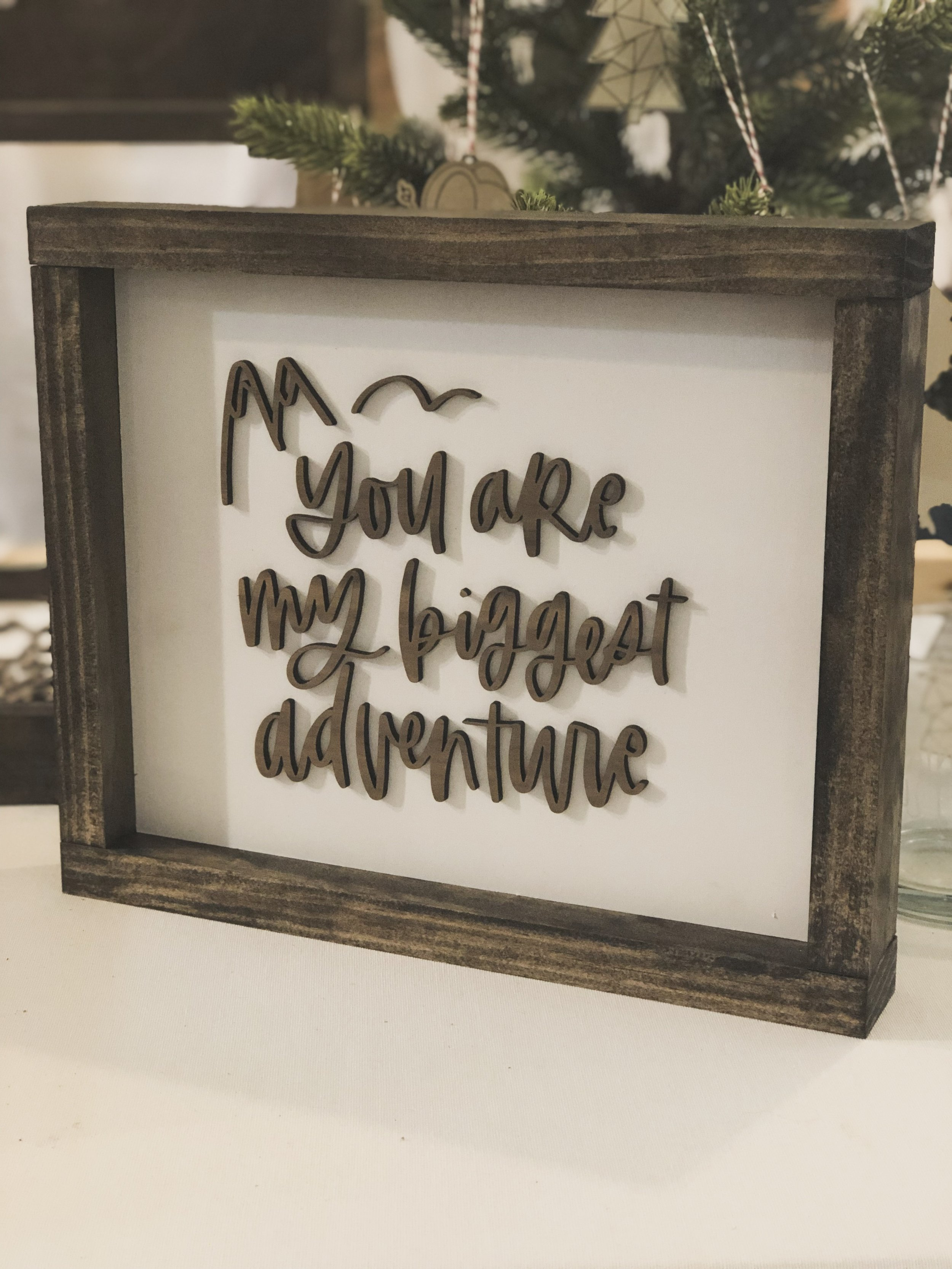 You Are Our Biggest Adventure Farmhouse Sign by Wanderlove Calligraphy and Design