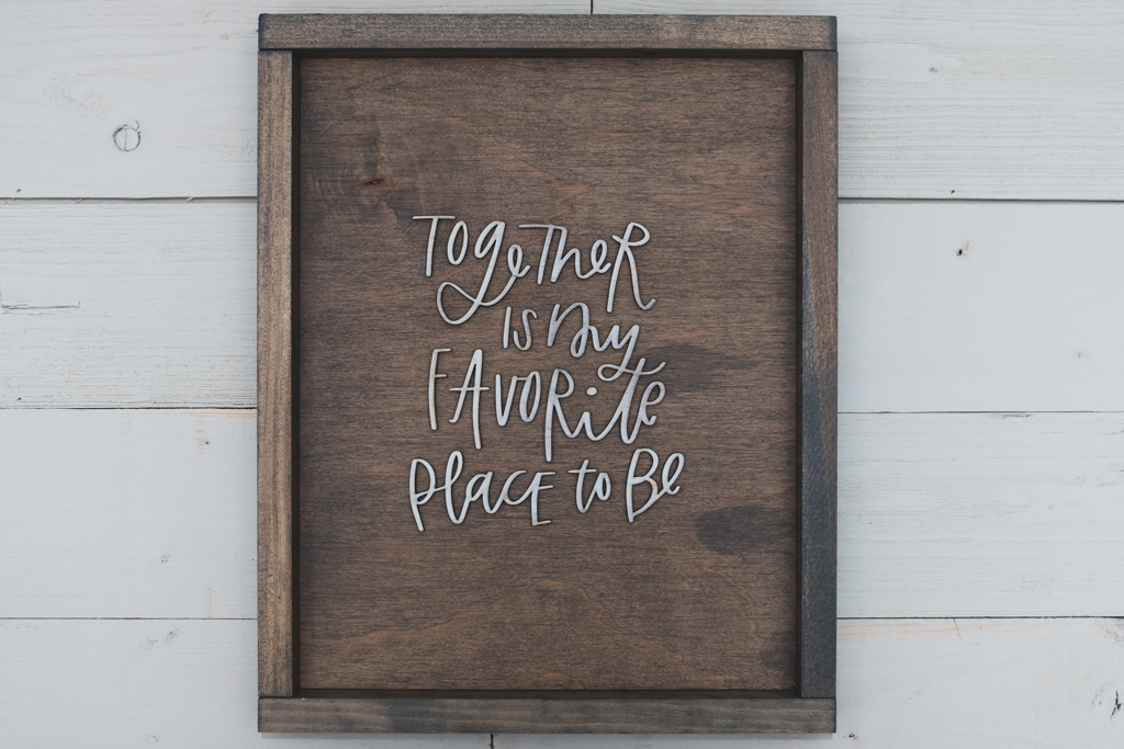 Together is My Favorite Place to Be - Farmhouse Sign