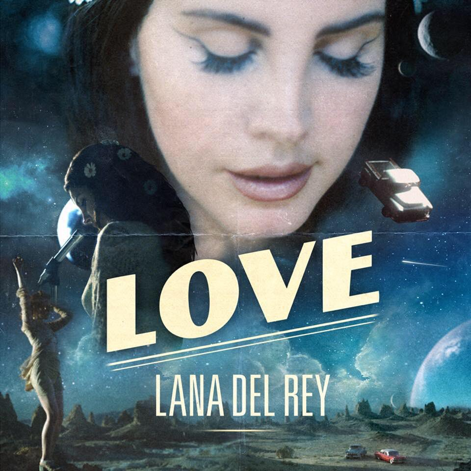 """98. Lana Del Rey, """"Love"""""""