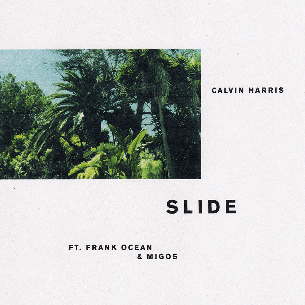 "84. Calvin Harris ft. Frank Ocean & Migos, ""Slide"""