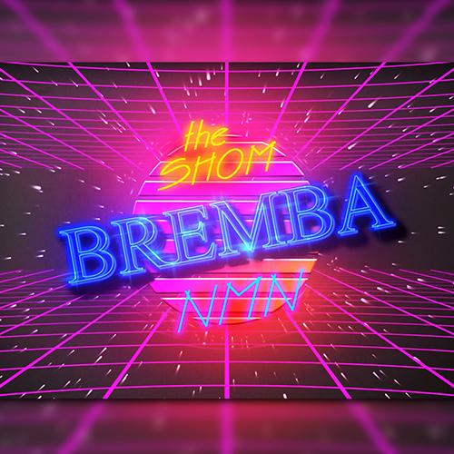 "72. The Shom ft. NMN, ""Bremba"""