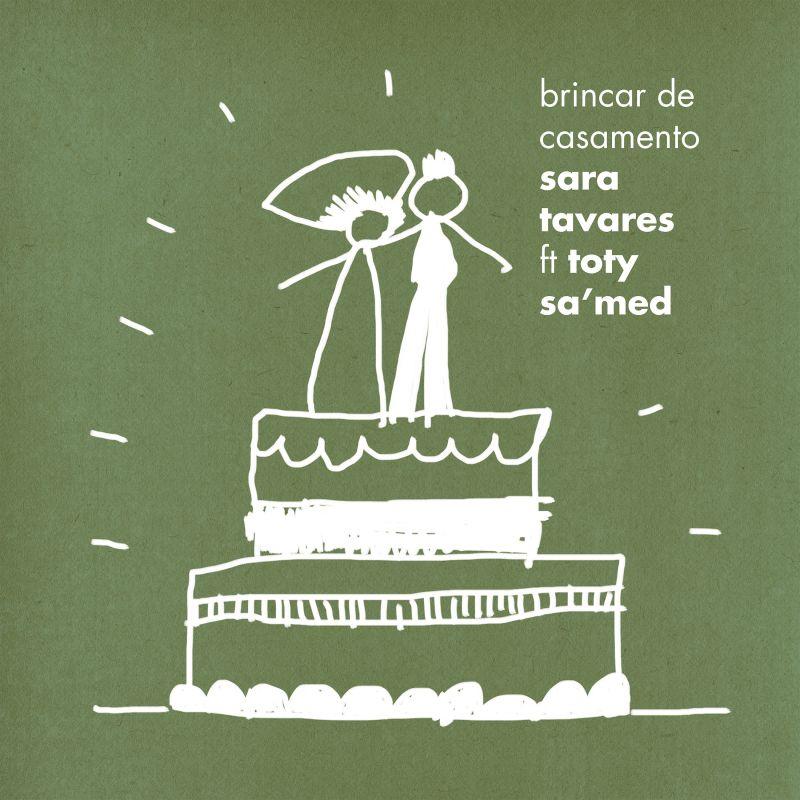 """66. Sara Tavares ft. Toty Sa'Med, """"Brincar de Casamento"""""""