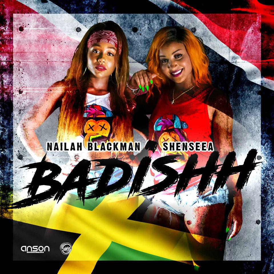 "64. Nailah Blackman ft. Shenseea, ""Badishh"""