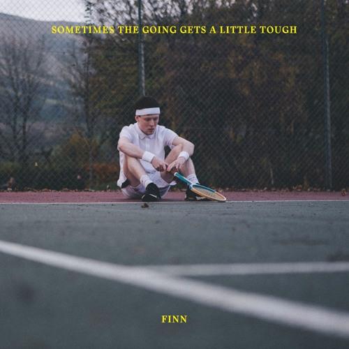"""51. Finn, """"Sometimes the Going Gets a Little Tough"""""""