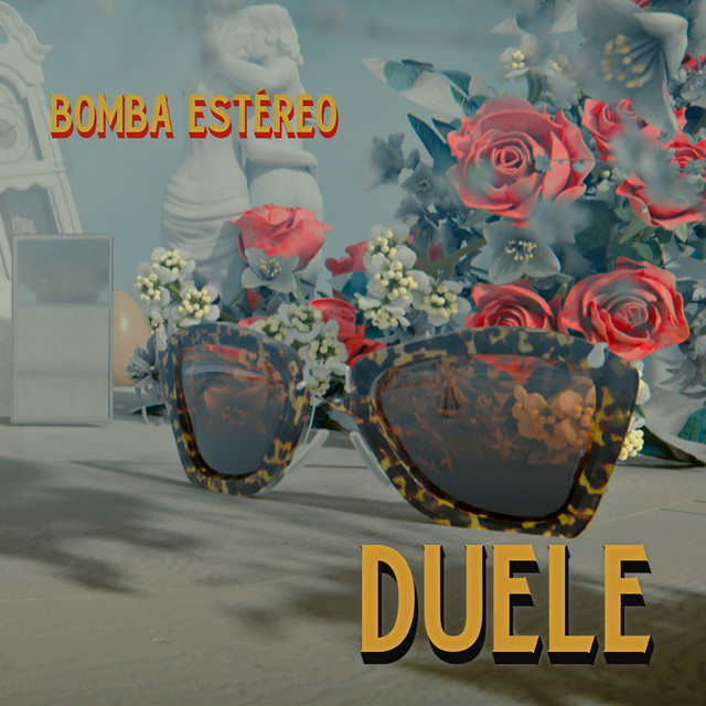 "17. Bomba Estéreo, ""Duele"""