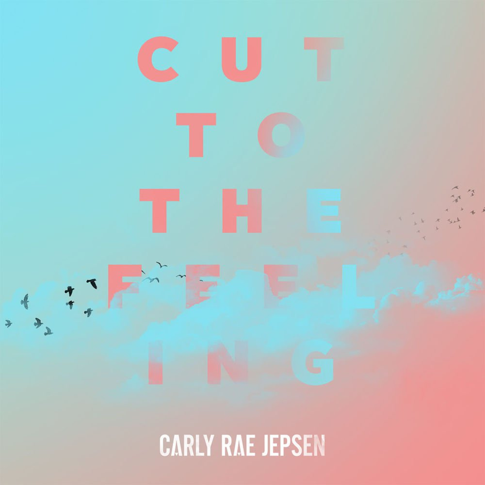 """2. Carly Rae Jepsen, """"Cut to the Feeling"""""""