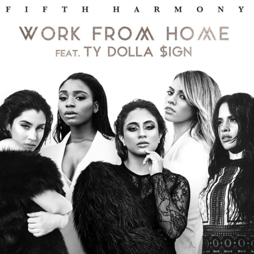 "69. Fifth Harmony ft. Ty Dolla $ign, ""Work from Home"""