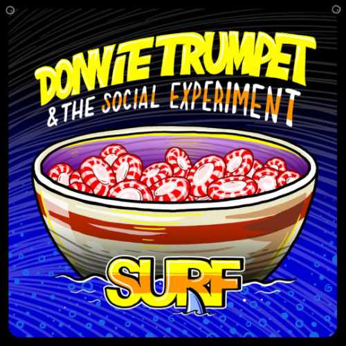 "15. Donnie Trumpet & the Social Experiment, ""Sunday Candy"""