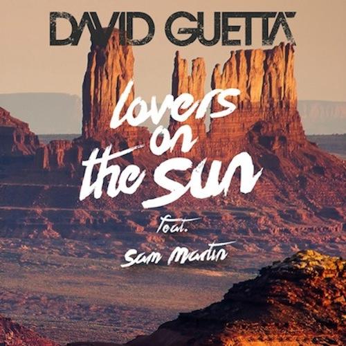 """98. David Guetta ft. Sam Martin, """"Lovers on the Sun"""""""