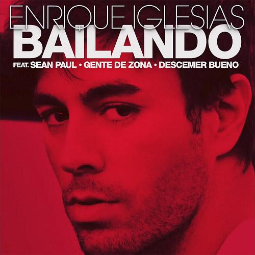 """93. Enrique Iglesias ft. Sean Paul, Descemer Bueno & Gente de Zona, """"Bailando"""""""