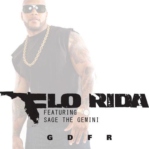 """86. Flo Rida ft. Sage the Gemini & Lookas, """"GDFR"""""""