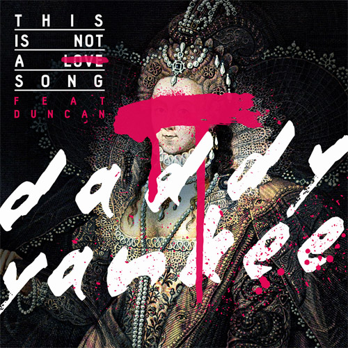 """71. Daddy Yankee ft. Duncan, """"This Is Not a Love Song"""""""