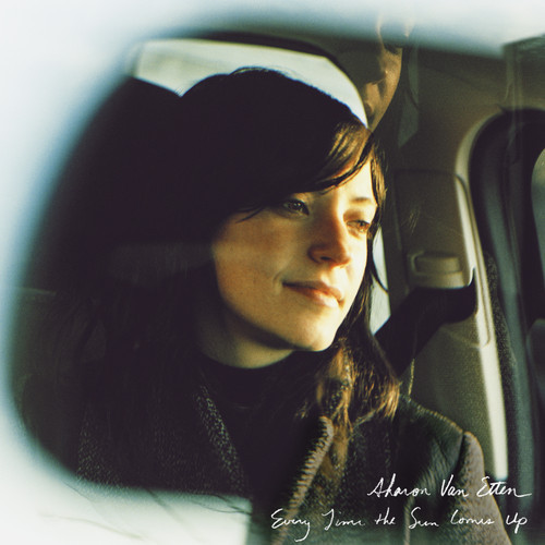 """60. Sharon Van Etten, """"Every Time the Sun Comes Up"""""""