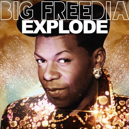 "59. Big Freedia, ""Explode"""