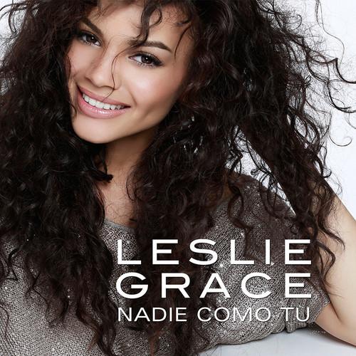 "48. Leslie Grace, ""Nadie Como Tú"""