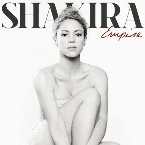 "16. Shakira, ""Empire"""