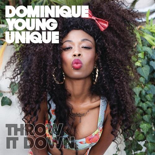 "13. Dominique Young Unique, ""Throw It Down"""