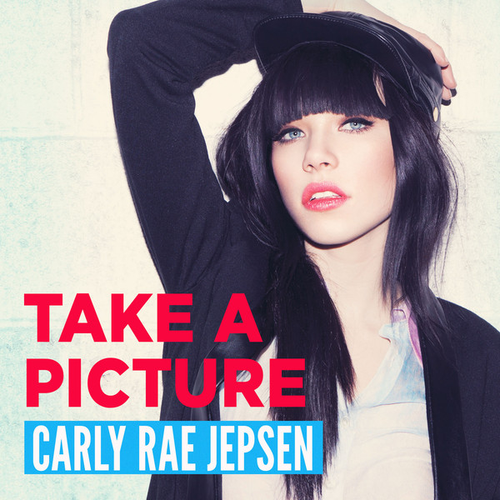 "31. Carly Rae Jepsen, ""Take a Picture"""