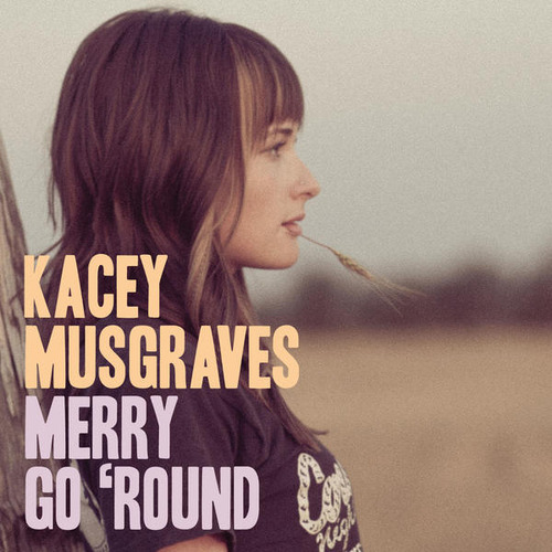 "84. Kacey Musgraves, ""Merry Go 'Round"""