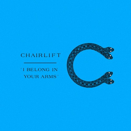 "70. Chairlift, ""I Belong in Your Arms"""