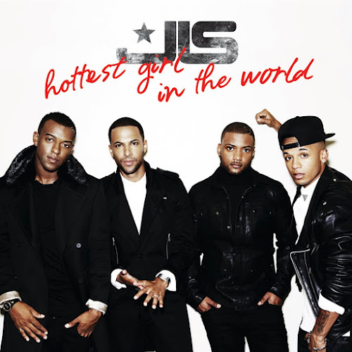 "27. JLS, ""Hottest Girl in the World"""