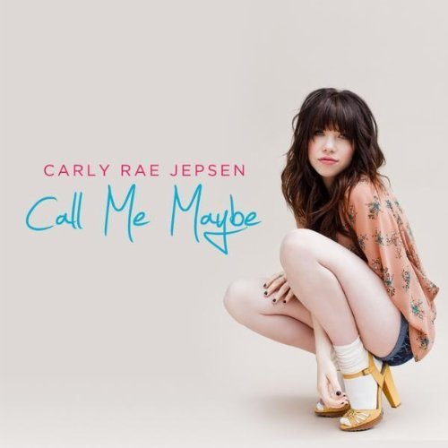 "10. Carly Rae Jepsen, ""Call Me Maybe"""