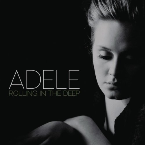 "51. Adele ""Rolling in the Deep"""