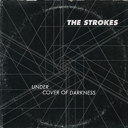 "22. The Strokes ""Under Cover of Darkness"""