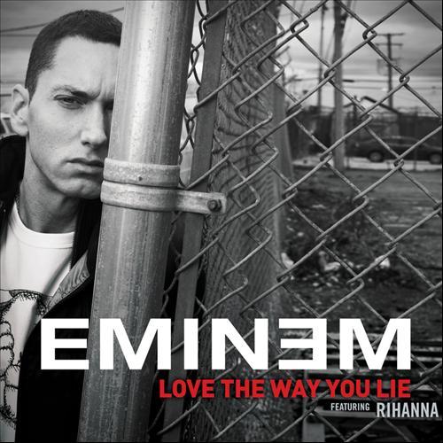 "77. Eminem ft. Rihanna, ""Love the Way You Lie"""