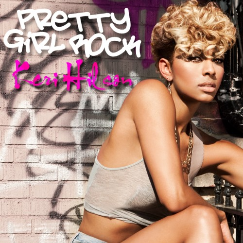 "40. Keri Hilson, ""Pretty Girl Rock"""