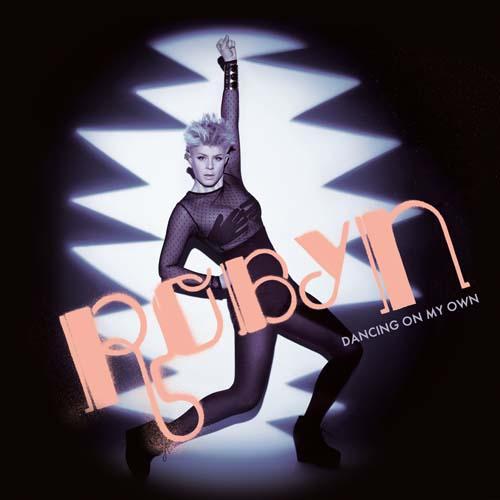 "13. Robyn, ""Dancing On My Own"""