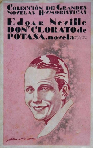 Edgar Neville,  Don Clorato de Potasa  (1929)