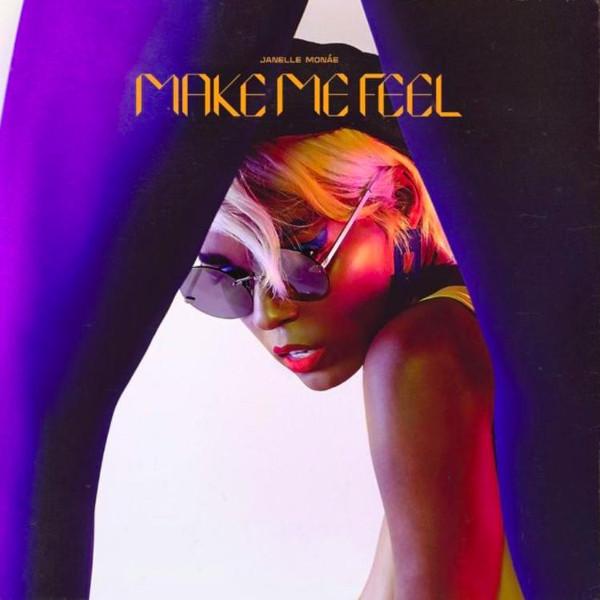 "1. Janelle Monáe, ""Make Me Feel"""