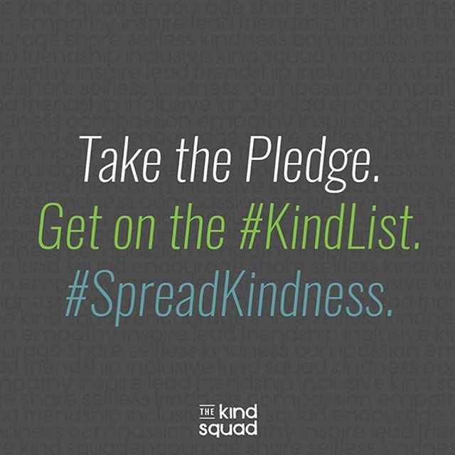 Get on the #KindList today by taking the pledge!  1. Take the pledge on our website!  https://www.thekindsquad.team/take-the-pledge  2. Get on the #KindList  3. And #SpreadKindness  #IntentionallyKind  #kindnessmatters #kindyouth #kindleadership #SpreadKindness #KindList  #kindworld #kindleadership #kindyouth #empathy #KindSquad #KindList #SpreadKindness #kindnessmatters