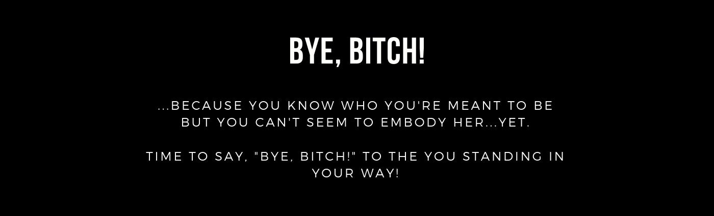 Bye, Bitch!-3.png