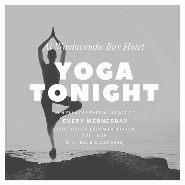 Join us for our weekly yoga practice tonight & every Wednesday @woolacombebayhotel  @saltgymnasia #woolacombe #woolacombewellness #devonyoga
