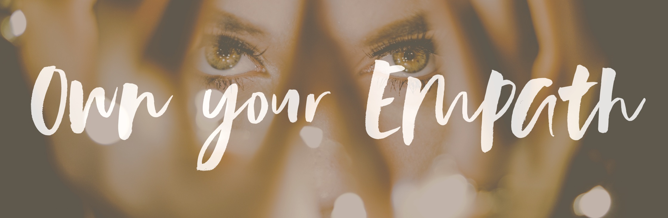 Own+Your+Empath+Course+Page+Banner.jpg