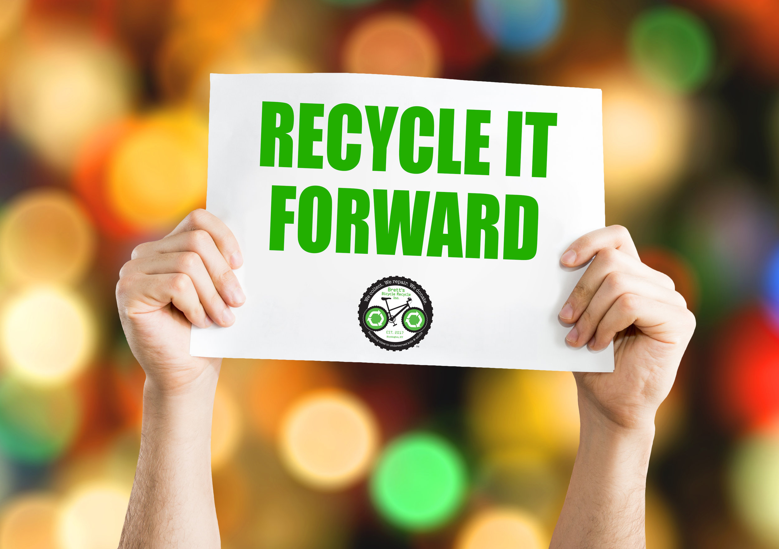 RECYCLE IT FORWARD Sign in Hand.jpg