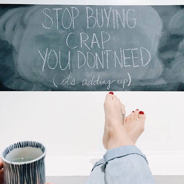 Stop buying crap you don't need. ⠀⠀⠀⠀⠀⠀⠀⠀⠀ You know, one of those super basic, simple, obvious, read-it-and-think-yeah-well-DUH messages that still took me years and years and YEARS of my life to learn. ⠀⠀⠀⠀⠀⠀⠀⠀⠀ And let's be honest, I can't even argue that when I WAS buying crap I didn't need, it at least made me happy because it only made me happy for like... 3 hours. So I ended up with crap I didn't need, clutter I didn't want, and bills I couldn't pay. ⠀⠀⠀⠀⠀⠀⠀⠀⠀ IT WAS A COOL IDEA. ⠀⠀⠀⠀⠀⠀⠀⠀⠀ But here's a cooler one: Buy stuff we need. Stop worrying/planning /thinking/obsessing about the rest. ⠀⠀⠀⠀⠀⠀⠀⠀⠀ Cheers! #thatnostufflife #LAminChalkboard