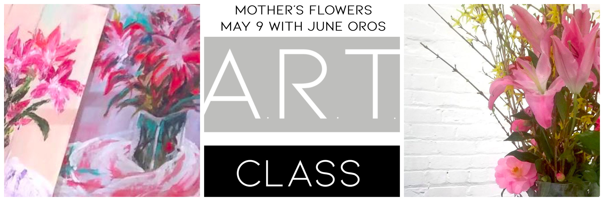 MOTHER'S FLOWERSMay 9June Oros - 10a-1pPaint a floral for Mother's Day or bring your Mom or friends to have a day of painting together. We also have gift certificates available for future ART classes.Class $85All materials will be provided.All experience levels are welcome.If you have a favorite paint or set of brushes,you are more than welcome to use them.Snacks & Sips will be provided. You are welcome to bring something to share.For more details and for tickets, click below.