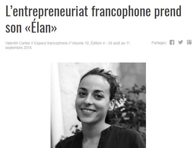 Article du journal La Source - http://thelasource.com/fr/2018/08/27/lentrepreneuriat-francophone-prend-son-elan/