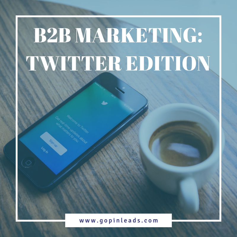 b2b marketing_twitter gopinleads