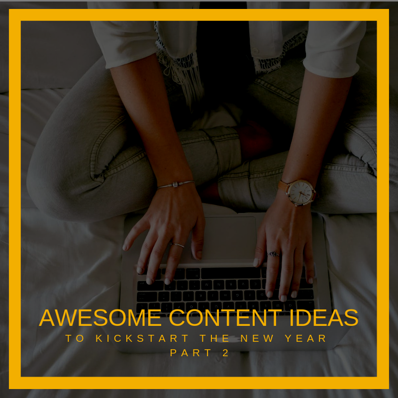 awesome content ideas part 2