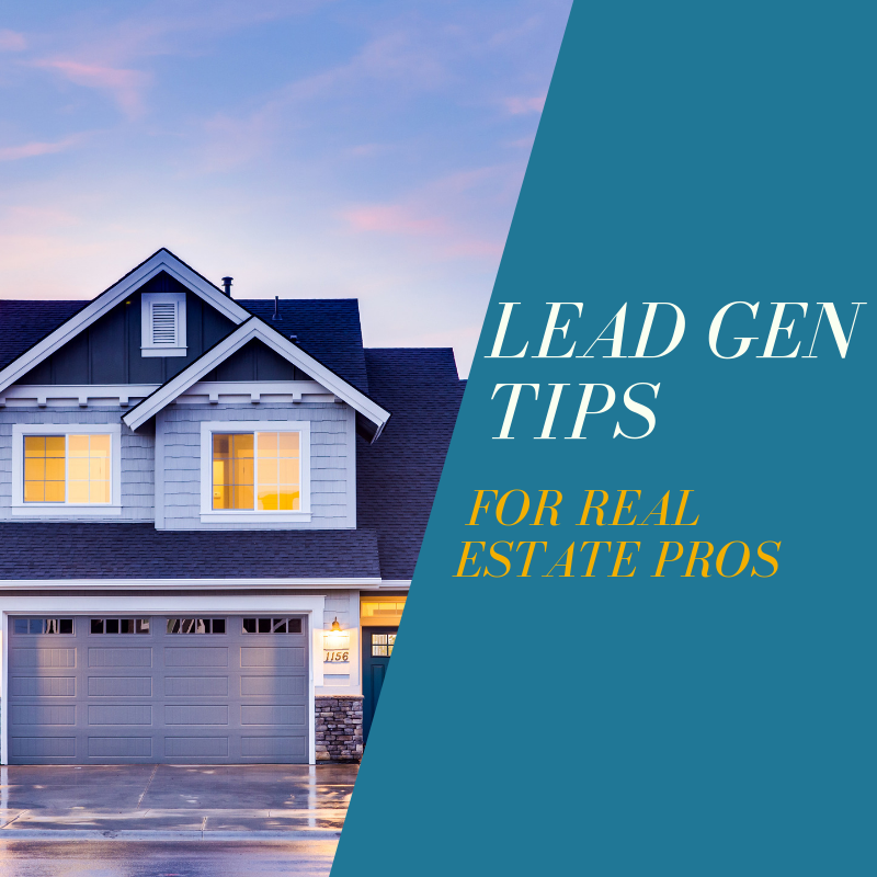 Top Lead Generation Tips for Real Estate Professionals.png