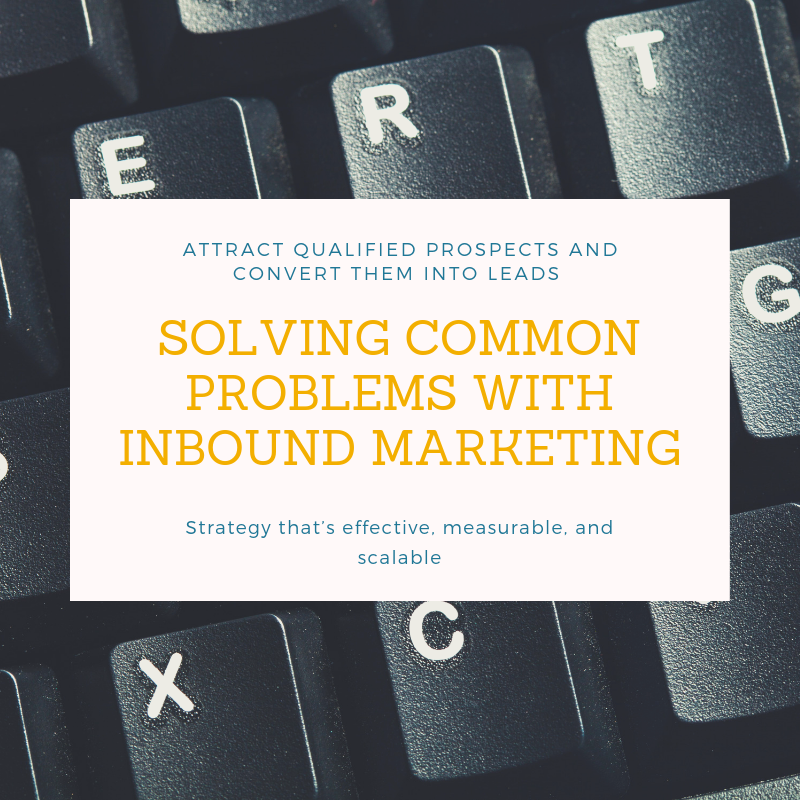 solving common problems with inbound marketing