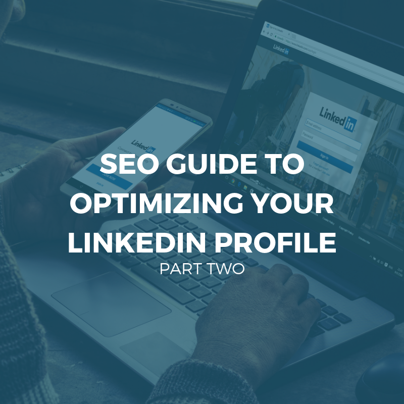 SEO GUIDE TO OPTIMIZING YOUR LINKEDIN PROFILE (2).png