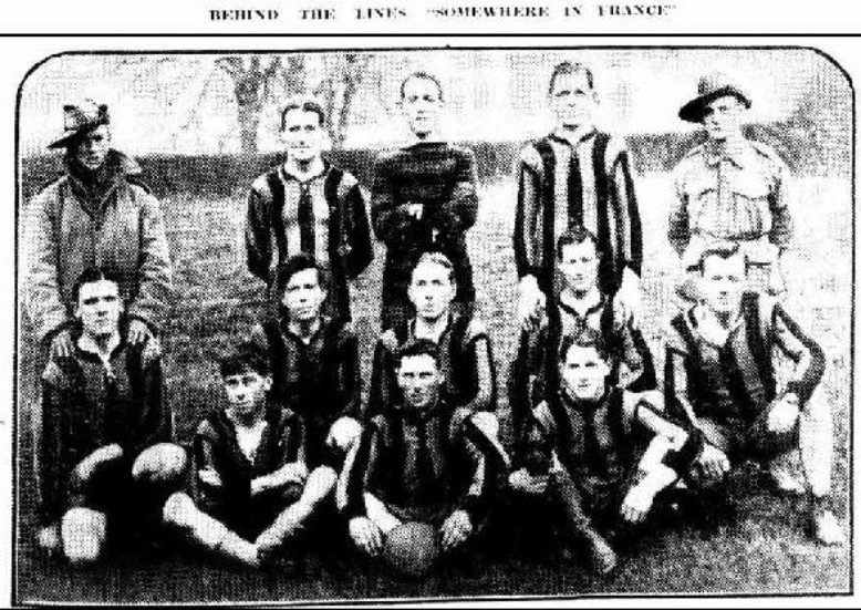 "- The photograph was forwarded from ""Somewhere in France"" by Corporal A. Shields. It is a team chosen from the 38th and 39th Battalion, which played a game of ""Soccer"" behind the lines, against a combination of ""Tommies."" The Australians won by four goals to one. Reading from left to right the names are: Back row – Pte. W. Martin (South Melbourne, 38th Batt.), Sgt. A. Geddes (Ballarat, 39th Batt), Cpl. A. Shields (Albert Park, 38th Batt.), Pte. G. Gregory (Bendigo, 39th Batt.), Pte. H. King (Sydney, 38th Batt.). Middle row — Cpl. D.C. Honeyman (Lakemba, Sydney, 38th Batt.), Pte F. Symons (Melbourne, 39th Batt.), Pte. H. Jansen (Melbourne, 38th Batt.), Pte. H. Beasley (Richmond, 38th Batt.), Pte. D. Robertson (Castlemaine, 38th Batt.). Front row — Pte. H. Heaney (Melbourne, 39th Batt.), Pte T. Holmes (Prahran, 38th Batt.), Pte. H. Souter (Brunswick, 39th Batt.)."