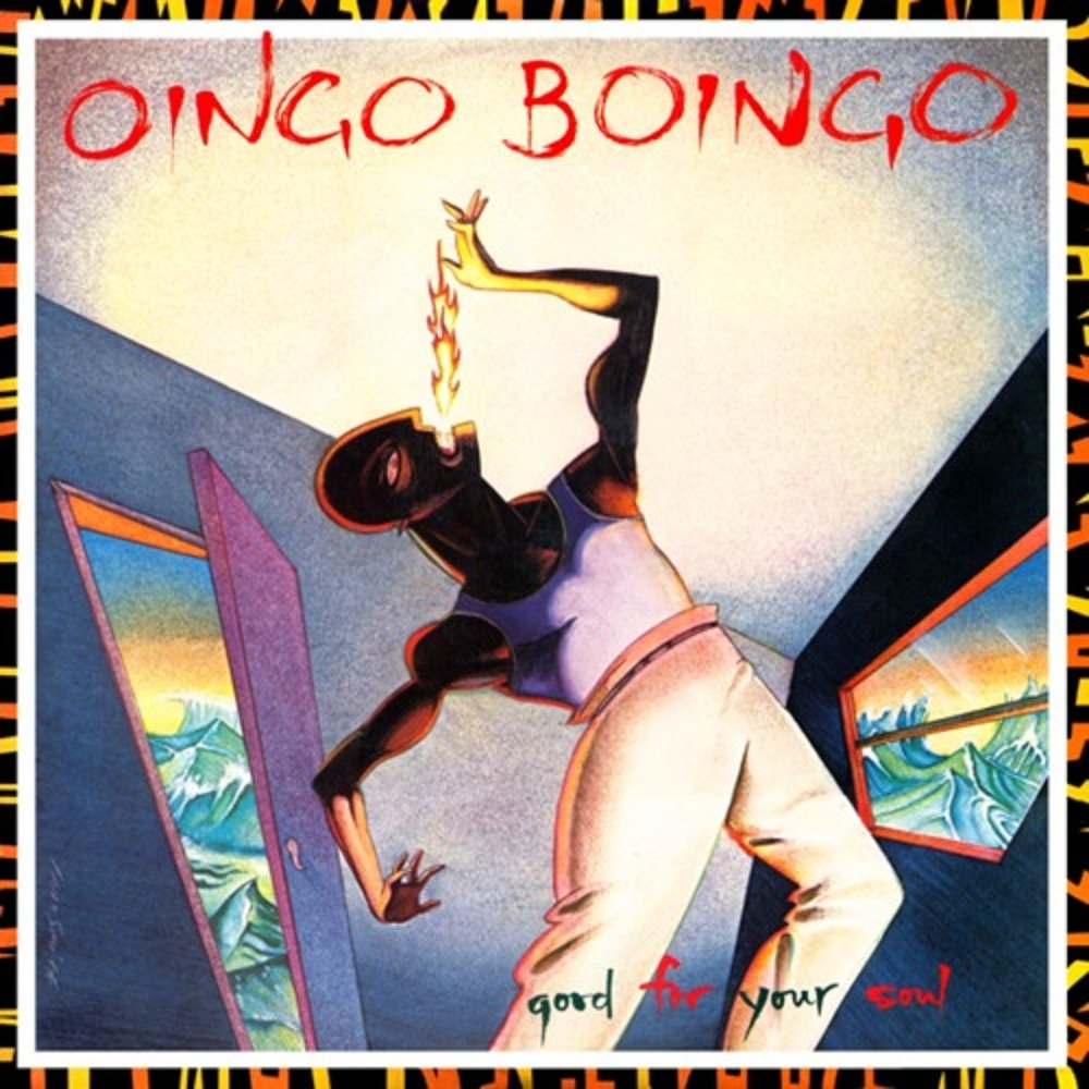 Oingo Boingo good for your sould.jpg