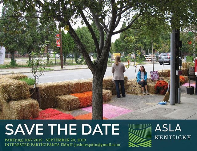 Friday, September 20! Whether you want to participate by taking over a parking space or by hanging out, join us in downtown Lexington.  Email Joshdespain@gmail.com to begin reserving your parking space.  #ASLAparkingday