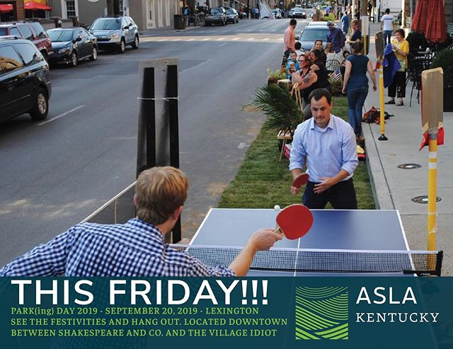 Come out and celebrate Park(ing) Day 2019 in downtown Lexington! All day Friday on Short Street between Broadway and Mill.  #ASLAParkingDay #ASLAParkingDay2019